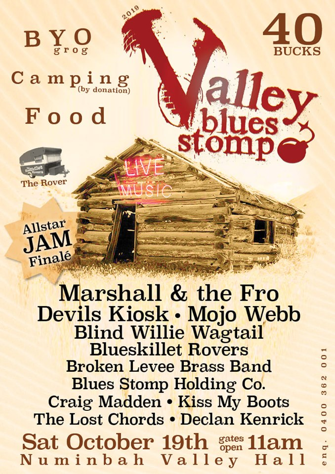 Valley Blues Stomp ! Saturday 19th October